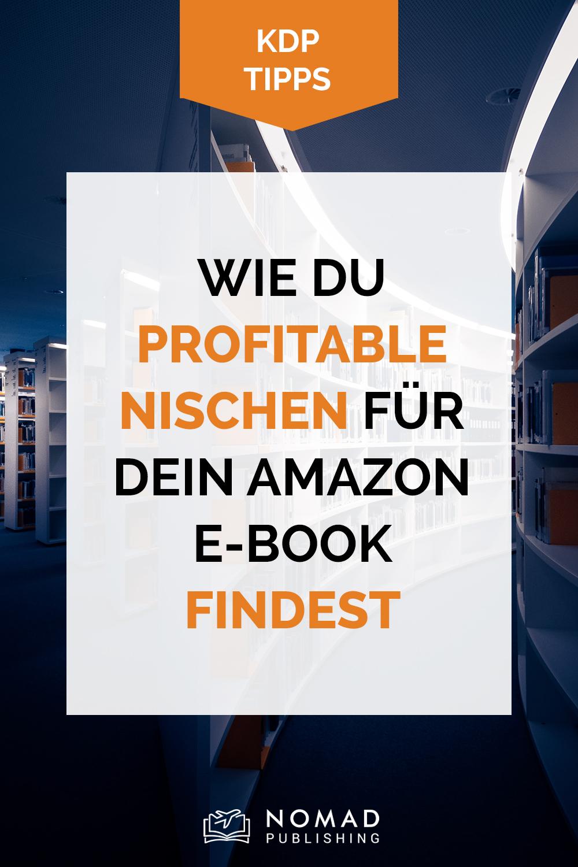 Text auf weißem Hintergrund über einem Bild von Hausfassade: Wie du profitabel Nischen für dein Amazon eBook findest