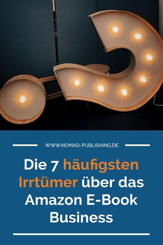 """Leuchtendes Fragezeichen mit Text Overlay: """"Die 7 häufigsten Irrtümer über das Amazon E-Book Business"""""""
